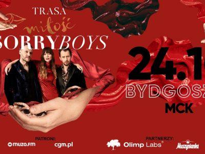 SORRY BOYS / Trasa Miłość / Bydgoszcz 24.10.2019