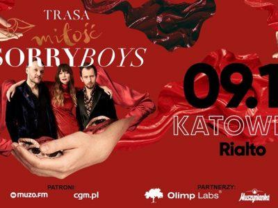 SORRY BOYS / Trasa Miłośc / Katowice 09.11.2019