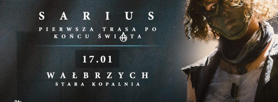Sarius w Wałbrzychu | Pierwsza Trasa Po Końcu Świata