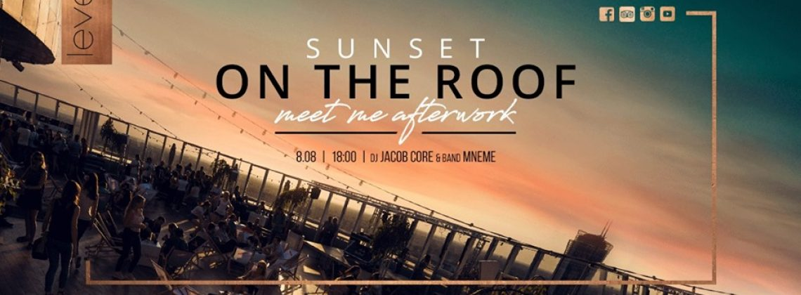 Sunset on the roof – Meet me afterwork