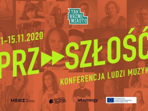Tak Brzmi Miasto 2020 – konferencja online startuje już w tym tygodniu