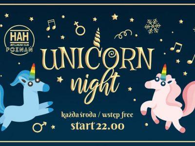 Unicorn NIGHT // ŚRODY W HAH'u // WSTĘP Free