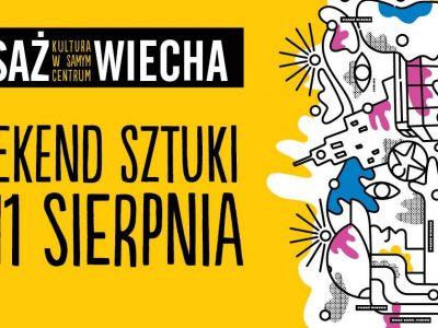Weekend Sztuki – Pasaż Wiecha – Kultura W Samym Centrum