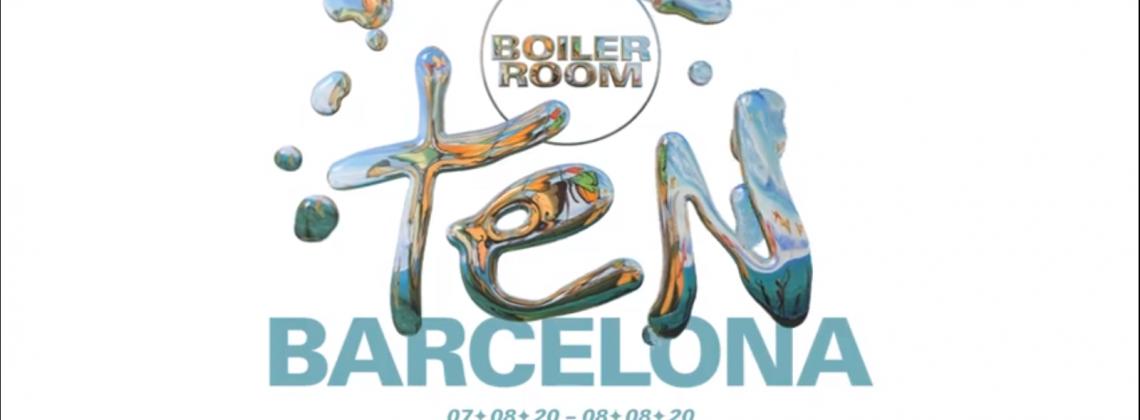 Boiler Room TEN: Barcelona