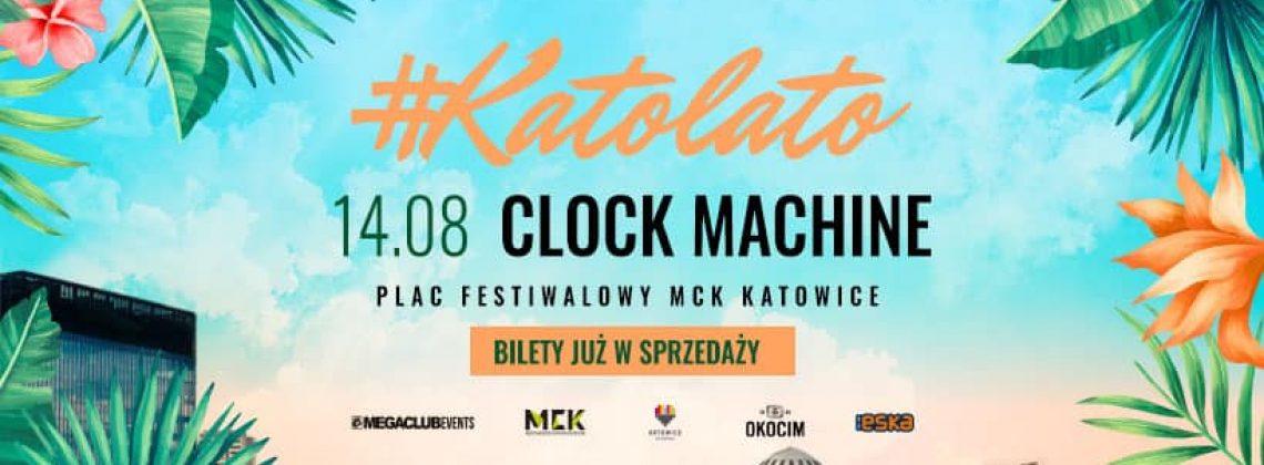KatoLato: Clock Machine x Katowice