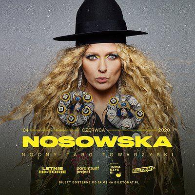 Nosowska – Poznań | Nocny Targ Towarzyski [zmiana daty]