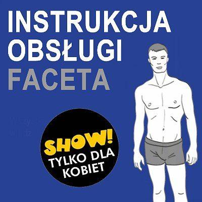 Instrukcja Obsługi Faceta – Wrocław