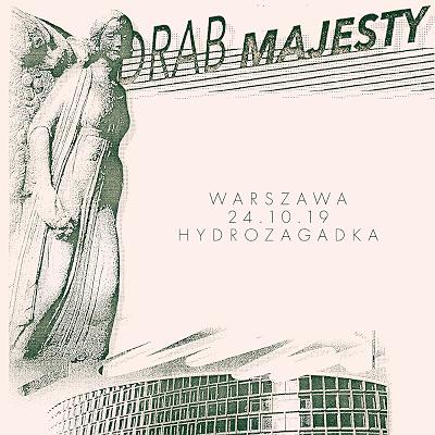 Drab Majesty – Warszawa