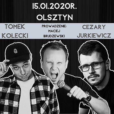 Stand-up w Olsztynie: Jurkiewicz x Kołecki x Brudzewski