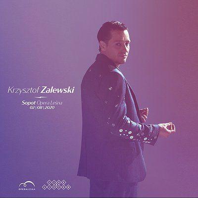 Krzysztof Zalewski / Sopot – Opera Leśna