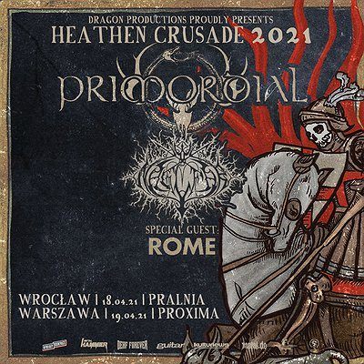 Heathen Crusade 2021 – Primordial, Naglfar, Rome | Wrocław