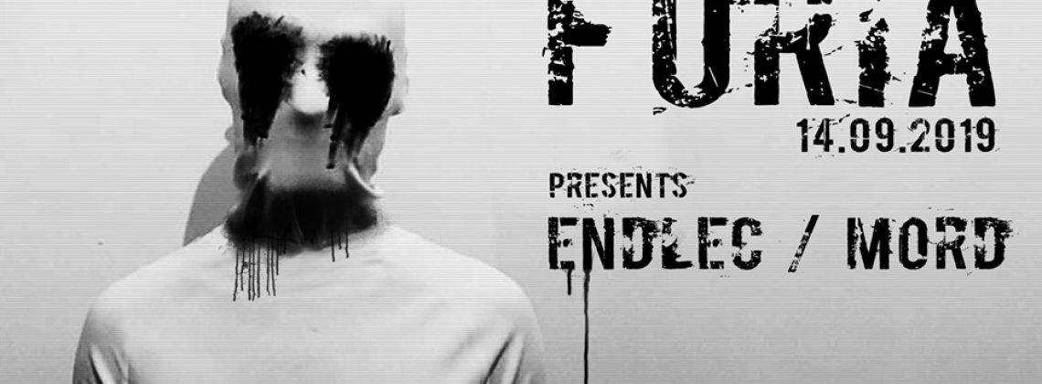 FURIA w/ Endlec [MORD], Michal Jablonski, Spectribe & Raev
