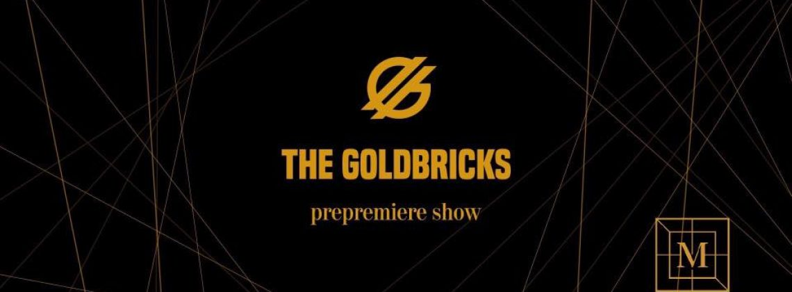 The Goldbricks Debut