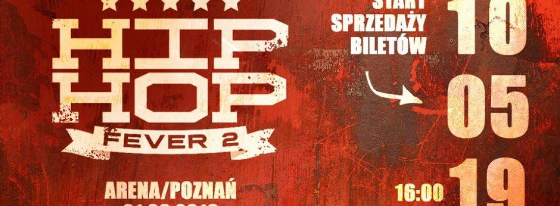Hip Hop Fever 2 / Poznań / Hala Arena