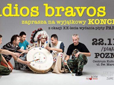 Indios Bravos – XX lecie płyty Part One Poznań | gość: Przybył