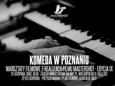 Komeda w Poznaniu – Warsztaty Filmowe Mastershot