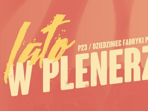 Cykl koncertów Lato w Plenerze – sprawdź, kto wystąpi