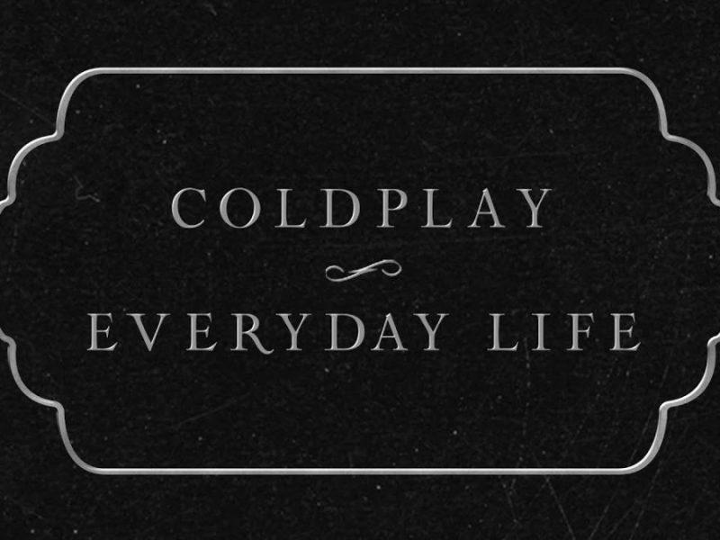 """""""Nigdy nie słyszałam tak zróżnicowanej płyty"""" – recenzja albumu Coldplay – """"Everyday Life"""""""