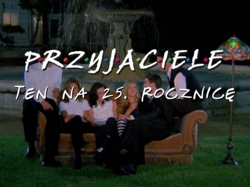 """Wieczory kinowe z Monicą, Rossem, Rachel, Phoebe, Joey'em i Chandlerem, czyli """"Przyjaciele"""" na dużym ekranie"""