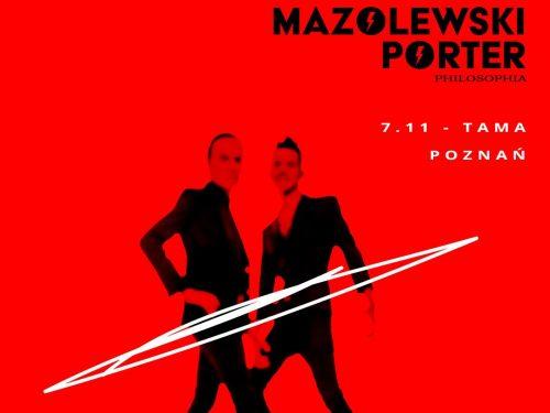 Mazolewski i Porter zaprezentują swoją filozofię na koncercie w Poznaniu