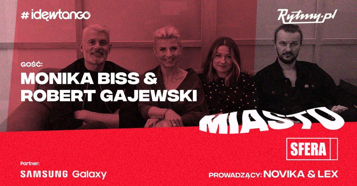 Monika Biss i Robert Gajewski o odmrożeniu branży muzycznej w nowej Miastosferze