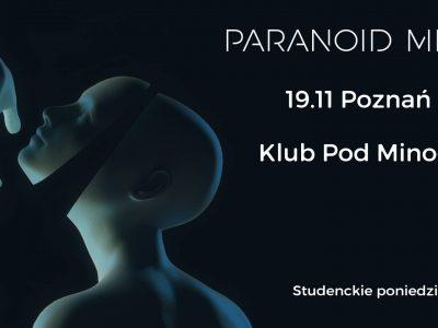 Studenckie Poniedziałki! Paranoid Mind