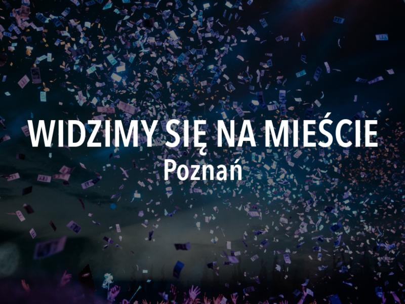 Widzimy się na mieście – weekend 30 sierpnia – 1 września, Poznań