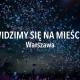 Widzimy się na mieście – weekend 23 – 25 sierpnia, Warszawa