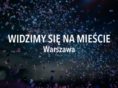 Widzimy się na mieście – weekend 6 – 8 września, Warszawa
