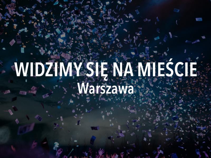 Widzimy się na mieście – weekend 30 sierpnia – 1 września, Warszawa