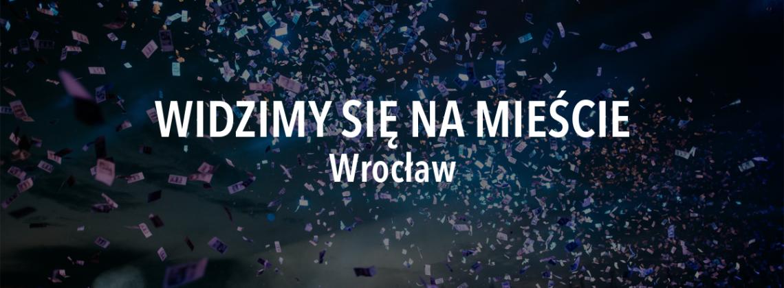 Widzimy się na mieście – weekend 6 – 8 września, Wrocław