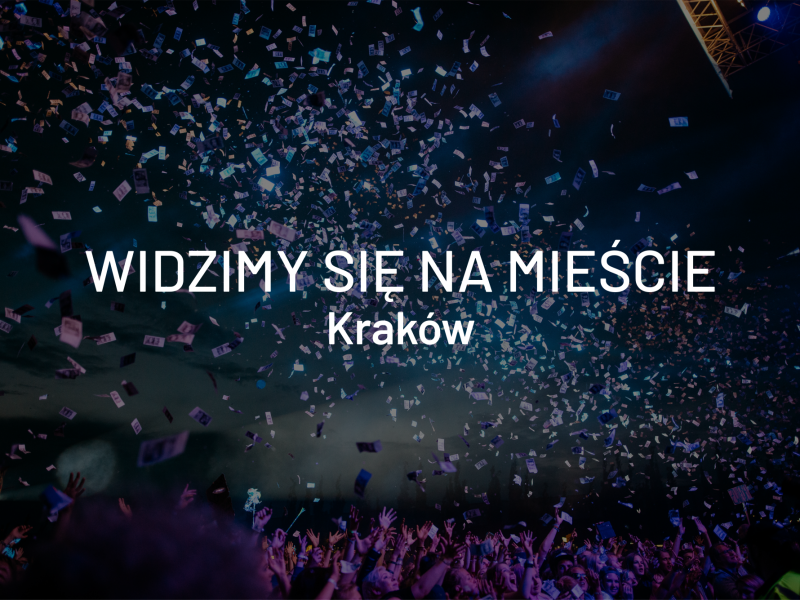 Widzimy się na mieście – Kraków, 10-12 maja