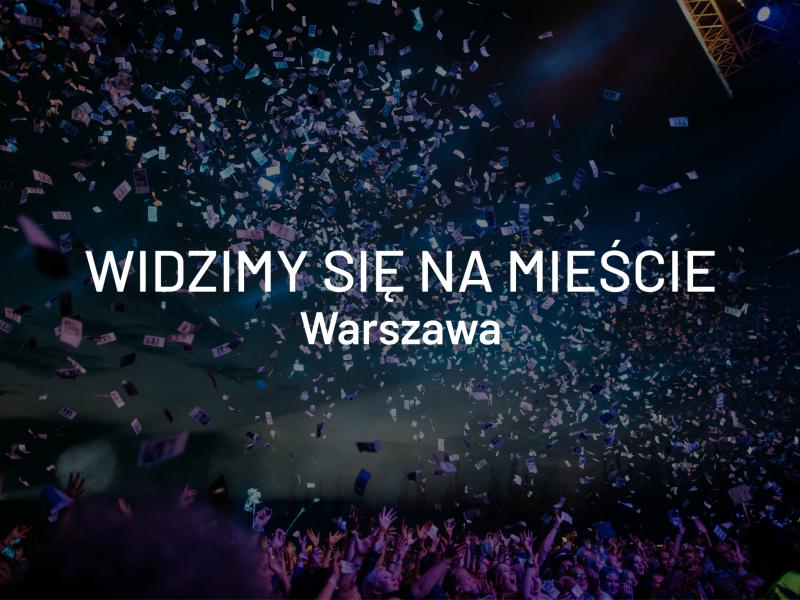 Widzimy się na mieście – Warszawa, 17-19 maja