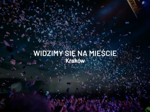 Widzimy się na mieście – weekend 15 – 18 sierpnia, Kraków