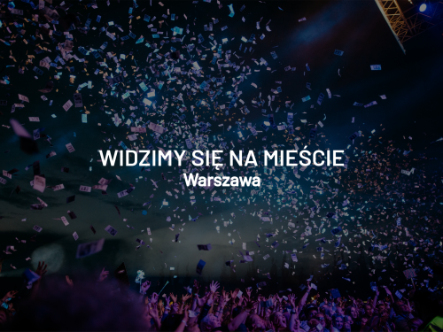Widzimy się na mieście – weekend 15 – 18 sierpnia, Warszawa