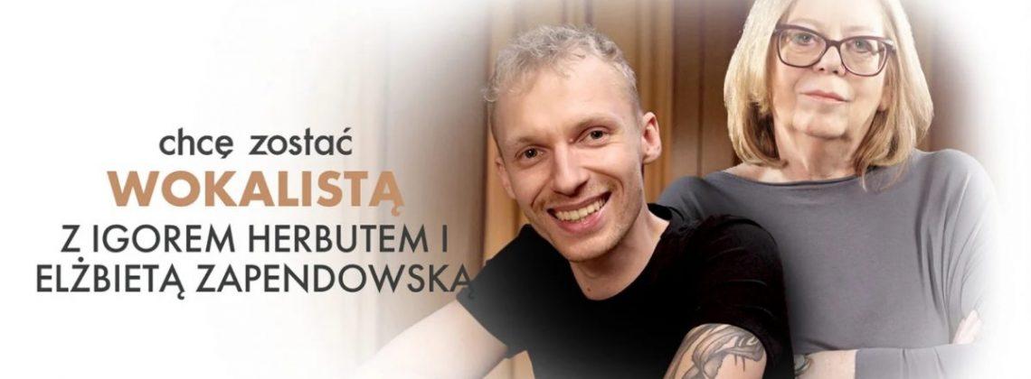 Weź udział w lekcji śpiewu z Igorem Herbutem i Elżbietą Zapendowską